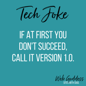 If at first you don't succeed, call it version 1.0